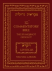 The Commentators' Bible: Leviticus : The Rubin JPS Miqra'ot Gedolot - Book