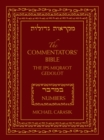 The Commentators' Bible: Numbers : The Rubin JPS Miqra'ot Gedolot - Book