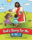 God's Story for Me Bible : 104 Life-Shaping Bible Stories for Children - Book