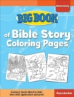 Big Book of Bible Story Coloring Pages for Elementary Kids - Book