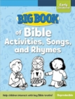 Big Book of Bible Activities, Songs, and Rhymes for Early Childhood - Book