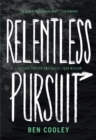 Relentless Pursuit : Fuel Your Passion and Fulfill Your Mission - eBook