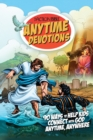 The Action Bible Anytime Devotions : 90 Ways to Help Kids Connect with God Anytime, Anywhere - eBook