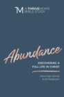 Abundance : Discovering a Full LIfe in Christ - eBook