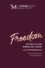 Freedom : Letting Go and Embracing Christ - eBook
