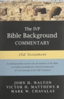 The IVP Bible Background Commentary: Old Testament - Book