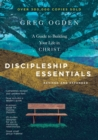 Discipleship Essentials : A Guide to Building Your Life in Christ - Book