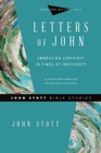 Letters of John : Embracing Certainty in Times of Insecurity - Book