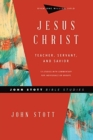 Jesus Christ : Teacher, Servant, and Savior - Book