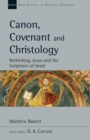 Canon, Covenant and Christology - eBook