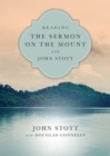 Reading the Sermon on the Mount with John Stott : 8 Weeks for Individuals or Groups - Book