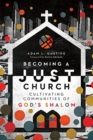 Becoming a Just Church : Cultivating Communities of God's Shalom - Book