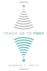 Teach Us to Pray - Book
