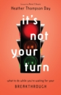 It's Not Your Turn - eBook