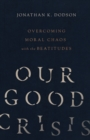 Our Good Crisis - eBook