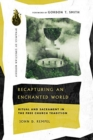 Recapturing an Enchanted World : Ritual and Sacrament in the Free Church Tradition - Book