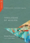 Intercultural Theology, Volume Two : Theologies of Mission - Book