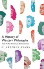 A History of Western Philosophy : From the Pre-Socratics to Postmodernism - Book