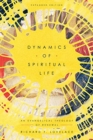 Dynamics of Spiritual Life : An Evangelical Theology of Renewal - Book