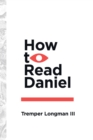 How to Read Daniel - eBook