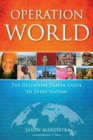 Operation World : The Definitive Prayer Guide to Every Nation - Book