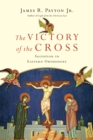 The Victory of the Cross - eBook