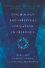 Psychology and Spiritual Formation in Dialogue - eBook
