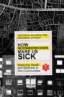 How Neighborhoods Make Us Sick - eBook