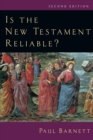 Is the New Testament Reliable? - eBook