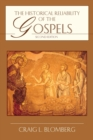 The Historical Reliability of the Gospels - eBook