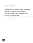 Exploring the Association Between Military Base Neighborhood Characteristics and Soldiers' and Airmen's Outcomes - Book