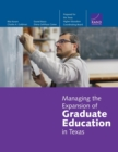 Managing the Expansion of Graduate Education in Texas - Book