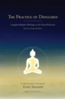 The Practice of Dzogchen : Longchen Rabjam's Writings on the Great Perfection - eBook