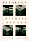 The Art Of Japanese Joinery - Book