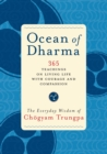 Ocean of Dharma : The Everyday Wisdom of Chogyam Trungpa - eBook