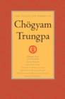 The Collected Works of Chogyam Trungpa: Volume 5 : Crazy Wisdom; Illusion's Game; The Life of Marpa (Excerpts); The Rain of Wisdom (Excerpts); The Sadhana of Mahamudra (Excerpts); Selected Writings - eBook