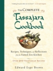 The Complete Tassajara Cookbook : Recipes, Techniques, and Reflections from the Famed Zen Kitchen - eBook