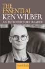 The Essential Ken Wilber - eBook