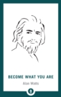 Become What You Are - eBook