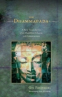 The Dhammapada : A New Translation of the Buddhist Classic with Annotations - eBook