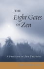 The Eight Gates of Zen : A Program of Zen Training - eBook