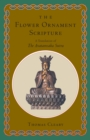The Flower Ornament Scripture : A Translation of the Avatamsaka Sutra - eBook