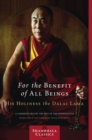 For the Benefit of All Beings : A Commentary on the Way of the Bodhisattva - eBook