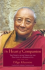 The Heart of Compassion : The Thirty-seven Verses on the Practice of a Bodhisattva - eBook