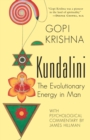 Kundalini : The Evolutionary Energy in Man - eBook
