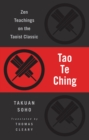Tao Te Ching : Zen Teachings on the Taoist Classic - eBook
