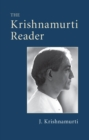 The Krishnamurti Reader - eBook
