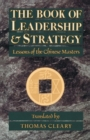 The Book of Leadership and Strategy : Lessons of the Chinese Masters - eBook