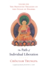 The Path of Individual Liberation : The Profound Treasury of the Ocean of Dharma, Volume One - eBook