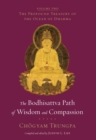 The Bodhisattva Path of Wisdom and Compassion : The Profound Treasury of the Ocean of Dharma, Volume Two - eBook